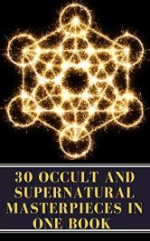 amazon bargain ebooks 30 Occult and Supernatural Masterpieces in One Book Occult Horror by Multiple Authors