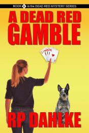 bargain ebooks A DEAD RED GAMBLE Women Sleuth Detective Mystery by RP Dahlke