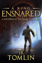 bargain ebooks A King Ensnared Historical Fiction by J. R. Tomlin