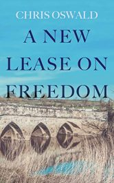 bargain ebooks A New Lease on Freedom Historical Adventure by Chris Oswald
