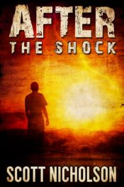 amazon bargain ebooks After: The Shock Dystopian Science Fiction by Scott Nicholson