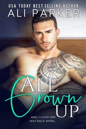bargain ebooks All Grown Up Contemporary Romance by Ali Parker