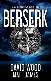 bargain ebooks Berserk: A Dane Maddock Adventure Action/Adventure by David Wood & Matt James