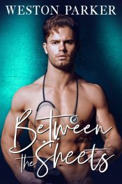 bargain ebooks Between the Sheets Contemporary Romance by Weston Parker