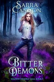 bargain ebooks Bitter Demons Young Adult/Teen Urban Fantasy / Horror by Sarra Cannon