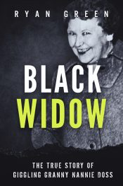 bargain ebooks Black Widow: The True Story of Giggling Granny Nannie Doss Crime Thriller by Ryan Green