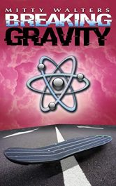 amazon bargain ebooks Breaking Gravity Science Fiction by Mitty Walters