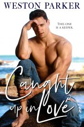 bargain ebooks Caught Up In Love Contemporary Romance by Weston Parker