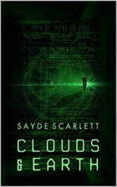 bargain ebooks Clouds and Earth: The Peace Outside Science Fiction Adventure by Sayde Scarlett