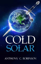 bargain ebooks Cold Solar SciFi Action Thriller by Anthony Robinson