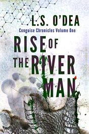 amazon bargain ebooks Conguise Chronicles: The Rise of the River-ManHorror by Donna Augustine