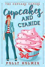 bargain ebooks Cupcakes and Cyanide Cozy Mystery by Polly Holmes