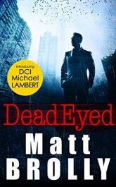amazon bargain ebooks Dead Eyed Historical Thriller by Matt Brolly