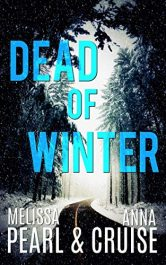 bargain ebooks Dead of Winter Action/Adventure by Melissa Peal & Anna Cruise
