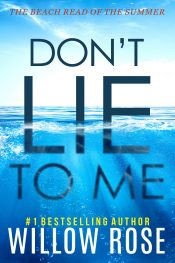 bargain ebooks Don't Lie to Me Mystery Suspense Romance by Willow Rose