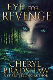 amazon bargain ebooks Eye for Revenge Thriller by Cheryl Bradshaw