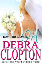 amazon bargain ebooks From This Moment On Romance by Debra Clopton