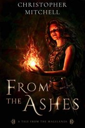 bargain ebooks From the Ashes Fantasy Adventure by Christopher Mitchell