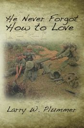 bargain ebooks He Never Forgot How to Love Literary Historical Fiction by Larry W. Plummer