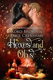 bargain ebooks Hexes & Oh's Paranormal Romance by Koko Brown & Taige Crenshaw
