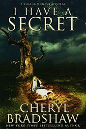 amazon bargain ebooks I Have a Secret Thriller by Cheryl Bradshaw