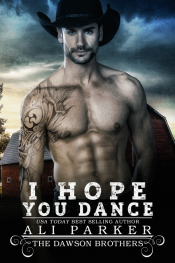 bargain ebooks I Hope You Dance (The Dawsons Book 7)Contemporary Romance by Ali Parker