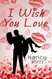 bargain ebooks I Wish You Love Erotic Romance by Nancy Pirri