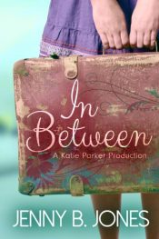 amazon bargain ebooks In Between (A Katie Parker Production, Book 1) YA/Teen by Jenny B. Jones