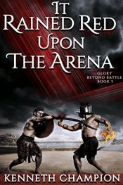 amazon bargain ebooks It Rained Red Upon The Arena YA/Teen Fantasy by Kenneth Champion