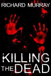 amazon bargain ebooks Killing the Dead Horror by Richard Murray
