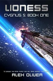 bargain ebooks Lioness: Cygnus 5: Book One Science Fiction by Alex Oliver