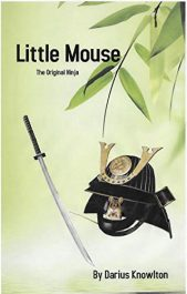 amazon bargain ebooks Little Mouse: The Original Ninja Historical Japanese Adventure by Darius Knowlton