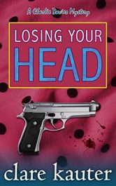 amazon bargain ebooks Losing Your Head Mystery by Clare Kauter