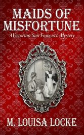 amazon bargain ebooks Maids of Misfortune Historical Fiction by M. Louisa Locke