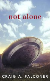bargain ebooks Not Alone First Contact Science Fiction by Craig A. Falconer