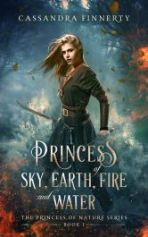 bargain ebooks Princess of Sky, Earth, Fire and Water Historical Fantasy Adventure by Cassandra Finnerty