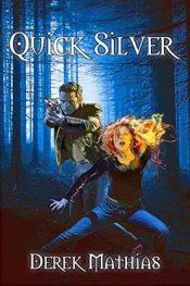 bargain ebooks Quick Silver Action/Adventure Horror by Derek Mathias