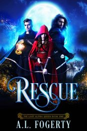 bargain ebooks Rescue (The Last Alpha Queen) Fantasy by AL Fogerty