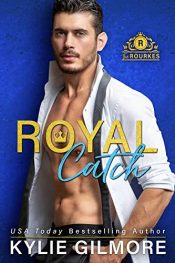 bargain ebooks Royal Catch Contemporary Romance by Kylie Gilmore