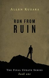 amazon bargain ebooks Run from Ruin: Final Update Book 1 Science Fiction by Allen Kuzara