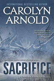 amazon bargain ebooks Sacrifice (Detective Madison Knight Series Book 3)Mystery by Carolyn Arnold