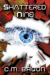 bargain ebooks Shattered Nine SciFi Thriller by C.M. Bacon