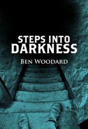 bargain ebooks Steps Into Darkness Historical Fiction by Ben Woodward