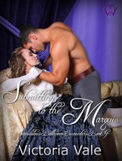 amazon bargain ebooks Submitting to the Marquis: A BDSM Erotic Regency Romance Erotic Romance by Victoria Vale