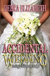 bargain ebooks The Accidental Wedding Clean Romance by Debra Elizabeth