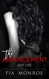 bargain ebooks The Arrangement: Part One Erotic Romance by Pia Monroe