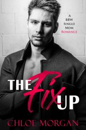 bargain ebooks The Fix Up Contemporary Romance by Chloe Morgan