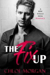bargain ebooks The Fix Up Contemporary Romance by Chloe Morgan