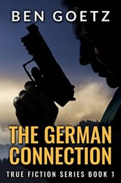 amazon bargain ebooks The German Connection Historical Thriller by Ben Goetz