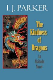 bargain ebooks The Kindness of Dragons Historical Fiction by I. J. Parker